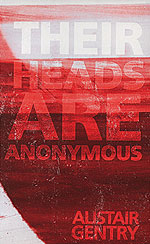 Their Heads Are Anonymous (novel, 2nd edition, 1997)