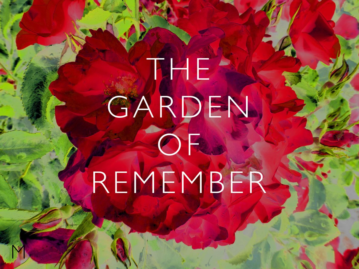 The Garden of Remember