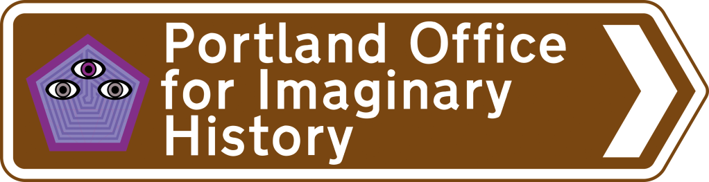"""Brown tourist arrow sign with purple pentagonal logo and white lettering: """"Portland Office for Imaginary History"""""""