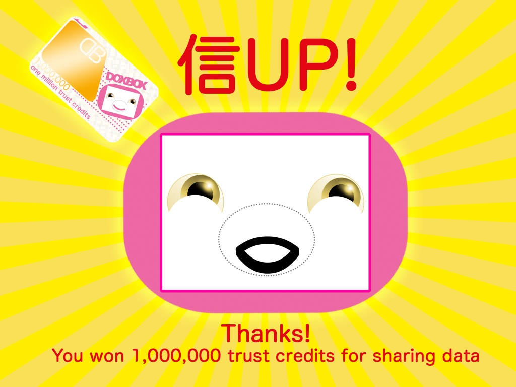"""A graphic from DoxBox trustbot, showing a smiling animated cartoon face in pink on a background of yellow rays and the words """"Thanks! You won one million trust credits for sharing data."""""""